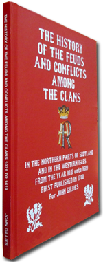 History of the Feuds & Conflicts of The Clans